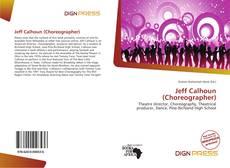 Jeff Calhoun (Choreographer) kitap kapağı