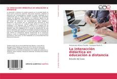 Bookcover of La interacción didáctica en educación a distancia