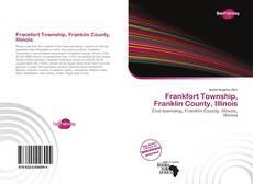 Buchcover von Frankfort Township, Franklin County, Illinois