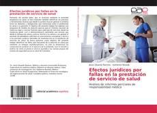 Portada del libro de Efectos jurídicos por fallas en la prestación de servicio de salud