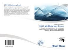 Capa do livro de 2011 M5 Motorway Crash