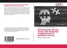 Couverture de Disminucion de los vicios del lenguaje (vulgarismos y pobreza lexica)