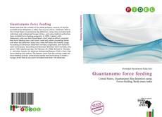 Copertina di Guantanamo force feeding
