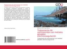 Portada del libro de Tratamiento de vertimientos con metales pesados electrocoagulación