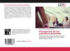 Bookcover of Percepción de las prácticas docentes