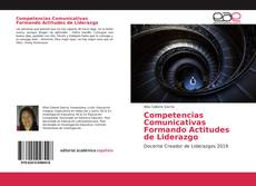 Bookcover of Competencias Comunicativas Formando Actitudes de Liderazgo