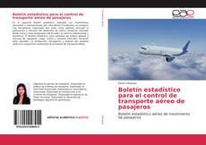 Boletín estadístico para el control de transporte aéreo de pasajeros的封面
