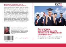 Bookcover of Aprendizaje productivo para la Formación Profesional Universitaria