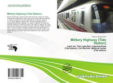Bookcover of Military Highway (Tide Station)