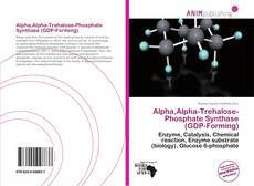 Alpha,Alpha-Trehalose-Phosphate Synthase (GDP-Forming)的封面