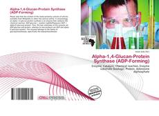 Bookcover of Alpha-1,4-Glucan-Protein Synthase (ADP-Forming)