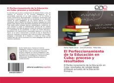 Bookcover of El Perfeccionamiento de la Educación en Cuba: proceso y resultados