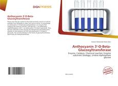 Bookcover of Anthocyanin 3'-O-Beta-Glucosyltransferase