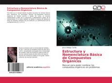 Estructura y Nomenclatura Básica de Compuestos Orgánicos的封面
