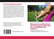 Manual de enfermería en el trayecto del niño con trasplante de órgano的封面