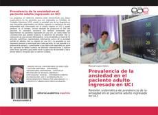 Prevalencia de la ansiedad en el paciente adulto ingresado en UCI kitap kapağı