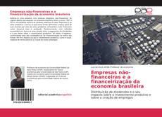 Empresas não-financeiras e a financeirização da economia brasileira kitap kapağı