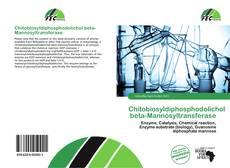Copertina di Chitobiosyldiphosphodolichol beta-Mannosyltransferase