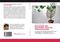 Copertina di Psicología del bienestar: Guía de intervenciones