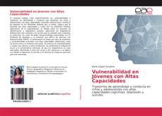 Borítókép a  Vulnerabilidad en Jóvenes con Altas Capacidades - hoz