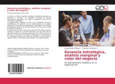 Buchcover von Gerencia estratégica, análisis marginal y valor del negocio