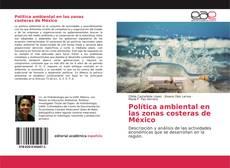 Couverture de Política ambiental en las zonas costeras de México