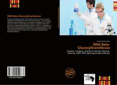 Copertina di DNA Beta-Glucosyltransferase