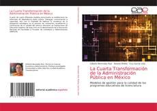 Buchcover von La Cuarta Transformación de la Administración Pública en México