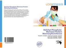 Bookcover of Dolichyl-Phosphate-Mannose-Protein Mannosyltransferase