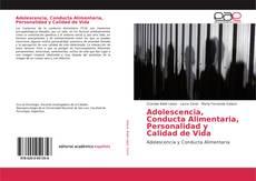 Adolescencia, Conducta Alimentaria, Personalidad y Calidad de Vida的封面