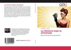 Buchcover von La Historia bajo la almohada