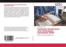 Bookcover of Contrato Social para una Venezuela Saludable 2030