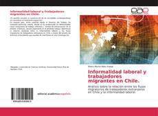 Bookcover of Informalidad laboral y trabajadores migrantes en Chile.