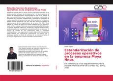 Estandarización de procesos operativos en la empresa Moya Hnos kitap kapağı