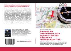 Copertina di Sistema de información para reportar baches basado en coordenadas GPS