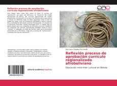 Reflexión proceso de aprobación currículo regionalizado afroboliviano的封面