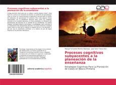 Portada del libro de Procesos cognitivos subyacentes a la planeación de la enseñanza