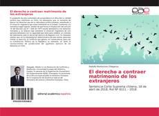 Bookcover of El derecho a contraer matrimonio de los extranjeros