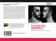 Bookcover of El cuerpo como articulador de significados