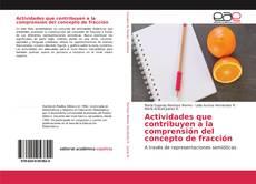Buchcover von Actividades que contribuyen a la comprensión del concepto de fracción