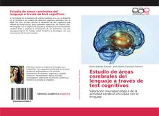 Bookcover of Estudio de áreas cerebrales del lenguaje a través de test cognitivos