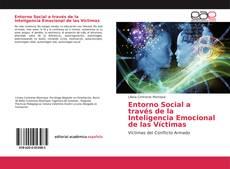 Entorno Social a través de la Inteligencia Emocional de las Víctimas kitap kapağı