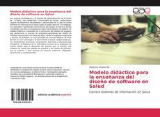 Borítókép a  Modelo didàctico para la enseñanza del diseño de software en Salud - hoz
