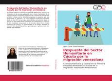 Copertina di Respuesta del Sector Humanitario en Cúcuta por la migración venezolana