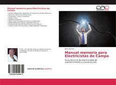 Bookcover of Manual memoria para Electricistas de Campo
