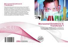 Bookcover of Microsomal Glutathione S-Transferase 1