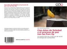 Bookcover of Cien Años de Soledad y el proceso de paz con las Farc Ep