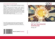 Bookcover of IoT en Generación distribuida