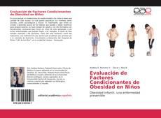 Buchcover von Evaluación de Factores Condicionantes de Obesidad en Niños