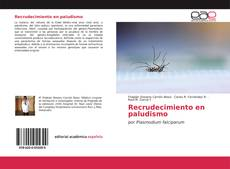 Обложка Recrudecimiento en paludismo